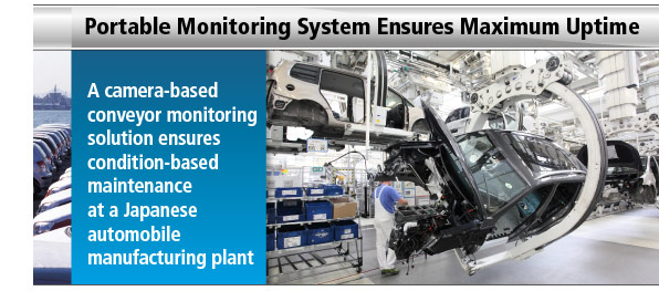 A camera-based conveyor monitoring solution ensures condition-based maintenance at a Japanese automobile manufacturing plant
