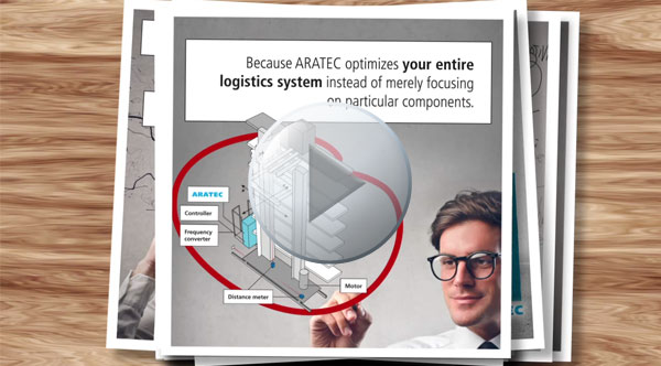 The Positioning System ARATEC optimizes the entire System, not only single components of the machine